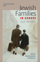 Jewish families in Europe, 1939-present: history, representation, and memory