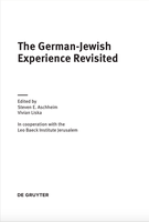 The German-Jewish _x000D_Experience Revisited