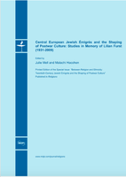 Central European Jewish Émigrés and the Shaping of Postwar Culture: Studies in Memory of Lilian Furst (1931-2009)