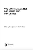 Vigilantism against migrants and minorities